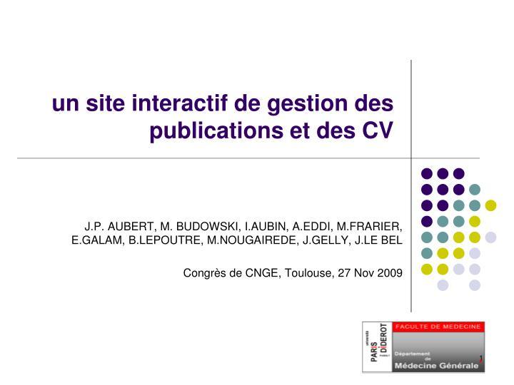ppt - un site interactif de gestion des publications et des cv powerpoint presentation