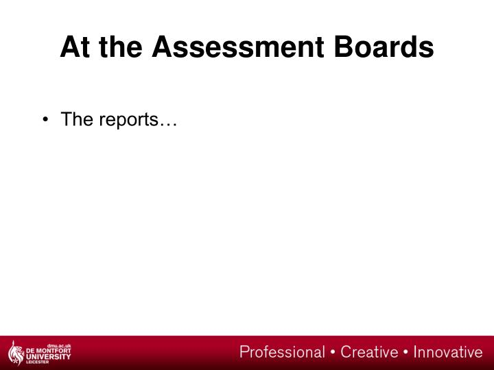 At the Assessment Boards