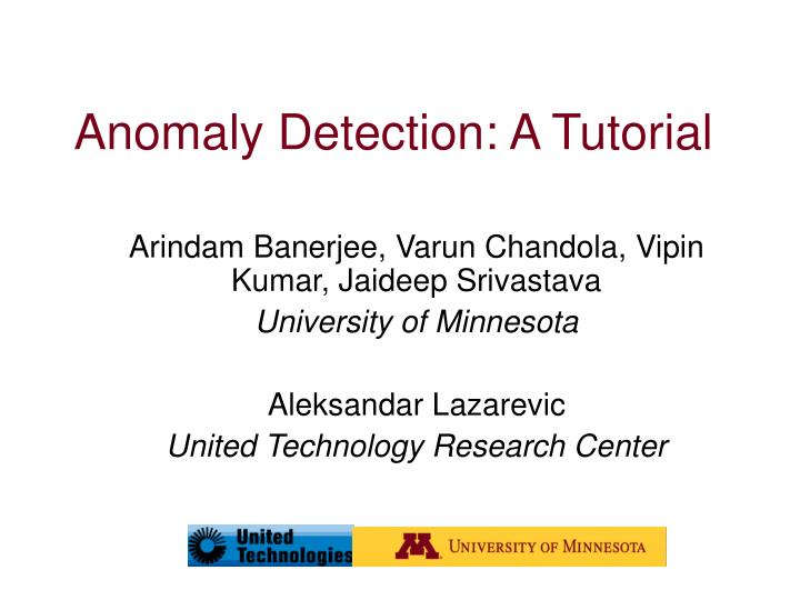 anomaly detection a tutorial n.
