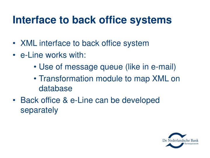 Interface to back office systems