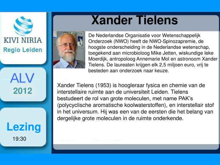 De Nederlandse Organisatie voor Wetenschappelijk Onderzoek (NWO) heeft de NWO-Spinozapremie, de hoogste onderscheiding in de Nederlandse wetenschap, toegekend aan microbioloog Mike Jetten, wiskundige Ieke Moerdijk, antropoloog Annemarie Mol en astronoom Xander Tielens. De laureaten krijgen elk 2,5 miljoen euro, vrij te besteden aan onderzoek naar keuze.