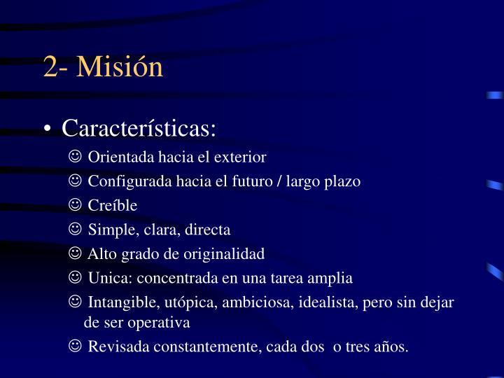 2- Misión