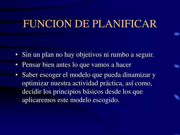 FUNCION DE PLANIFICAR