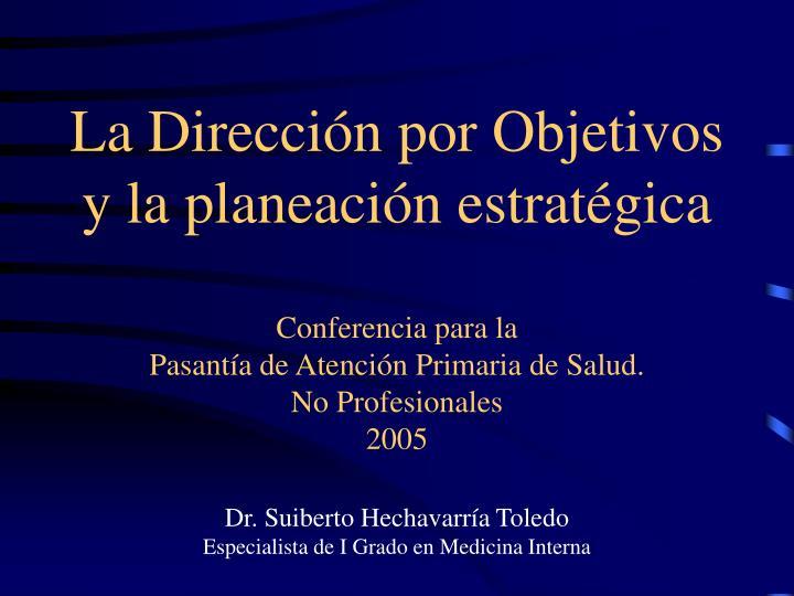 La Dirección por Objetivos y la planeación estratégica