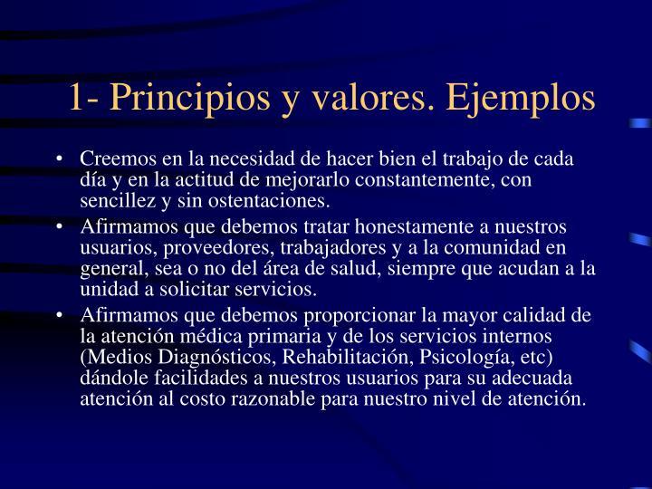 1- Principios y valores. Ejemplos