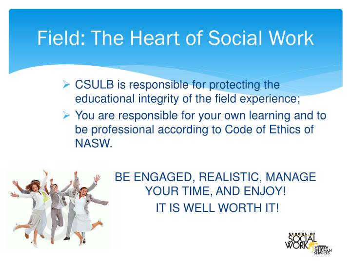 Field: The Heart of Social Work
