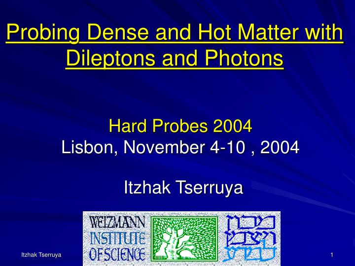 hard probes 2004 lisbon november 4 10 2004 n.