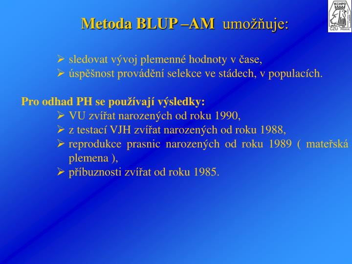 Metoda BLUP –AM