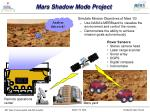 mars shadow mode project