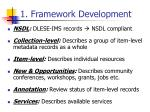 1 framework development