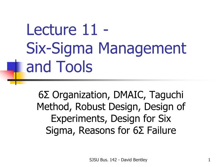 lecture 11 six sigma management and tools n.