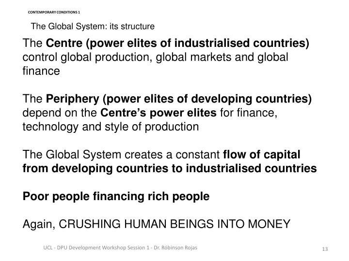 The Global System: its structure