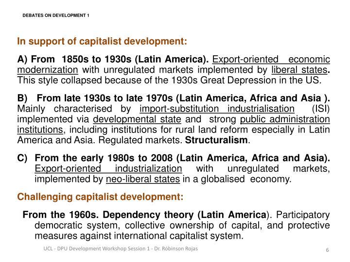In support of capitalist development: