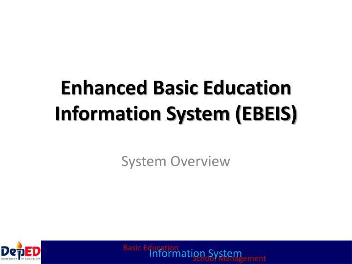 PPT Enhanced Basic Education Information System EBEIS