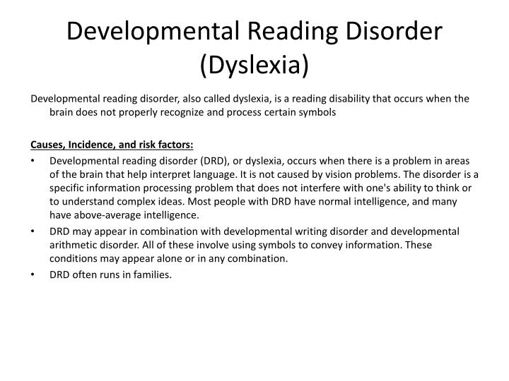 Developmental reading disorder dyslexia