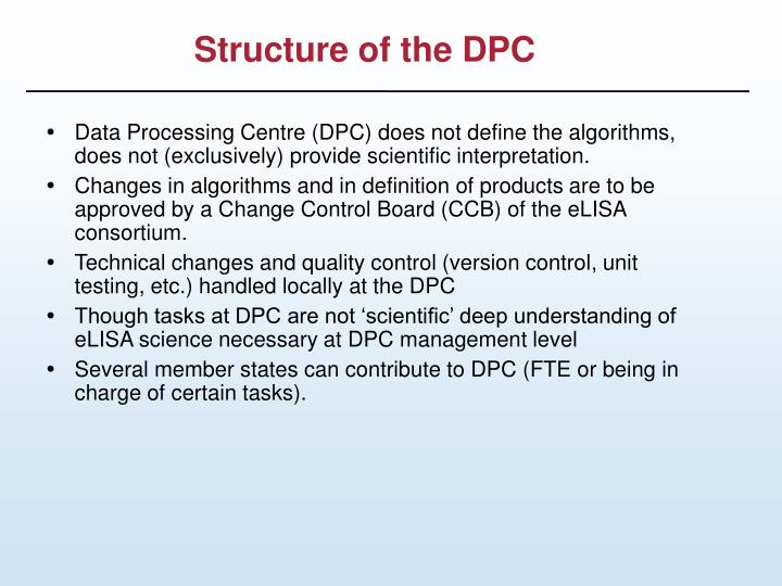 Structure of the DPC