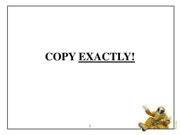 copy exactly n.