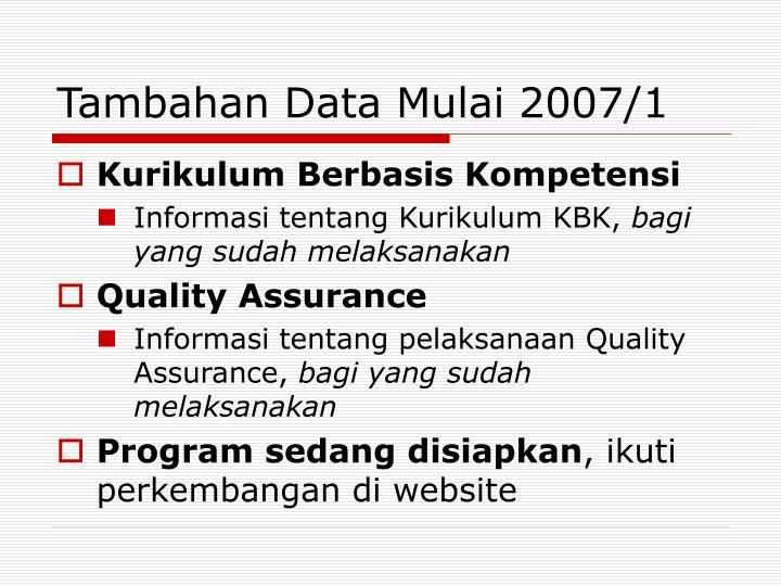 Tambahan Data Mulai 2007/1