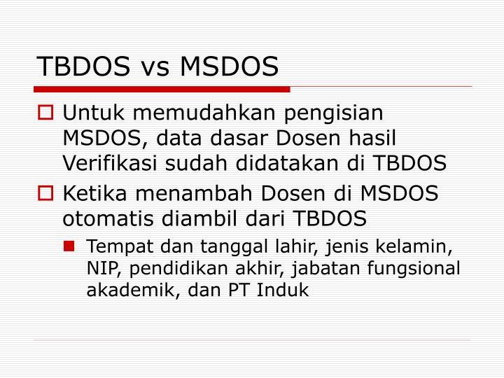 TBDOS vs MSDOS