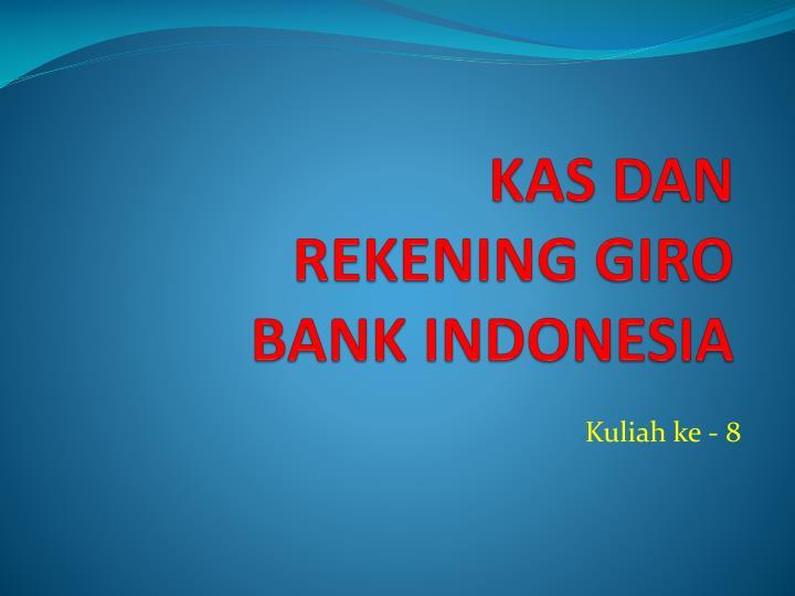 kas dan rekening giro b ank indonesia n.
