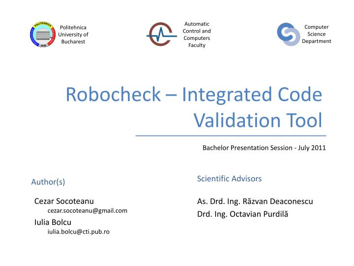Robocheck integrated code validation tool
