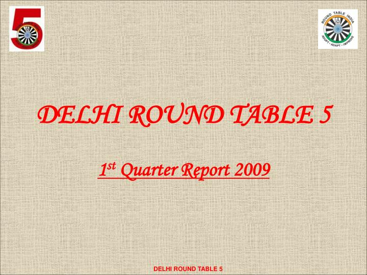 delhi round table 5 n.