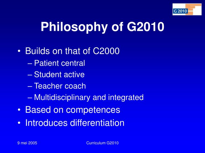 Philosophy of G2010