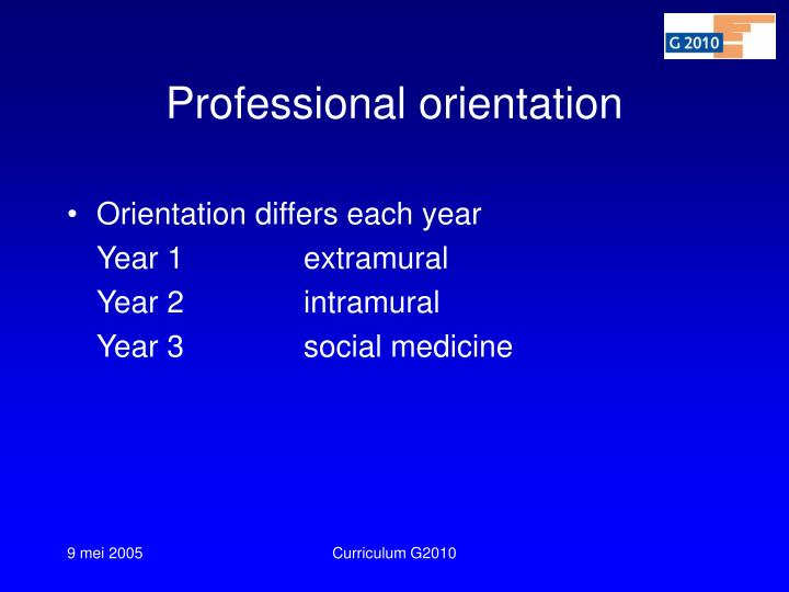 Professional orientation
