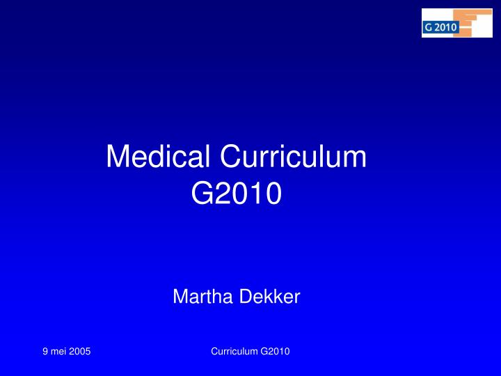 Medical Curriculum G2010