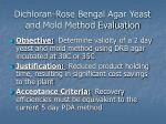 dichloran rose bengal agar yeast and mold method evaluation