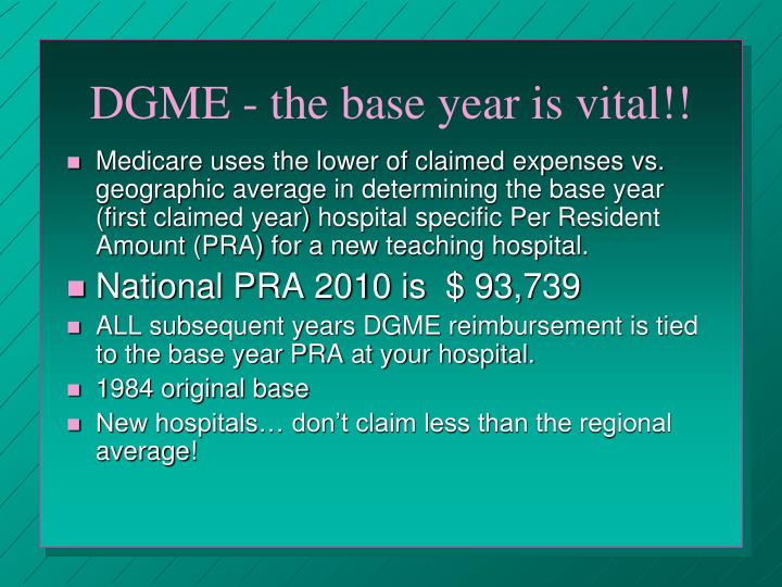 DGME - the base year is vital!!