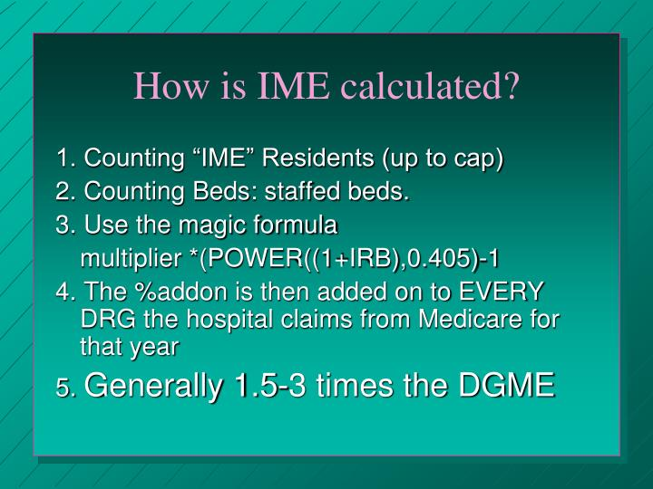 How is IME calculated?