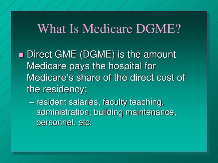 What Is Medicare DGME?