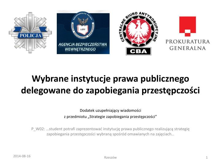wybrane instytucje prawa publicznego delegowane do zapobiegania przest pczo ci n.