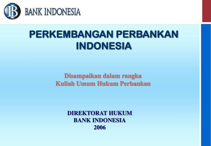 perkembangan perbankan indonesia n.