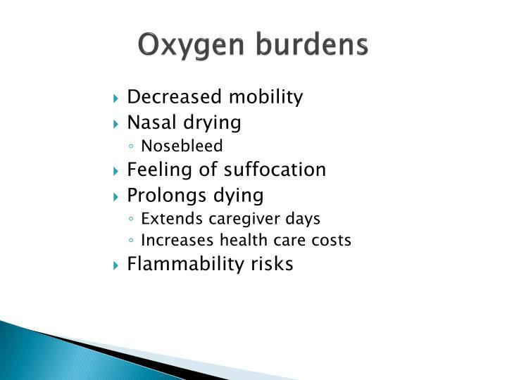 Oxygen burdens