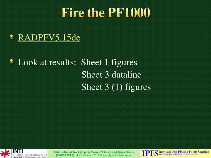 Fire the PF1000