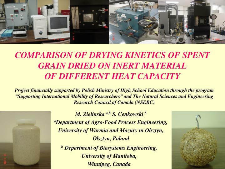 Comparison of drying kinetics of spent grain dried on inert material of different heat capacity
