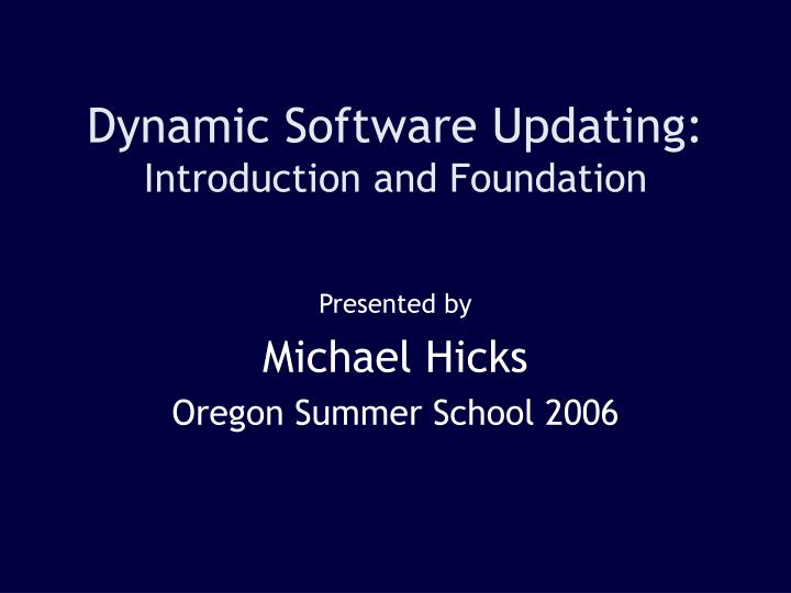 dynamic software updating introduction and foundation n.