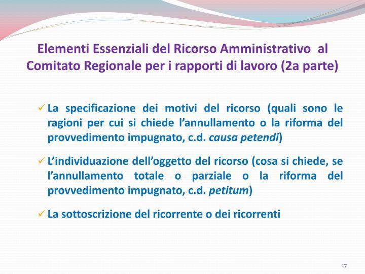 Elementi Essenziali del Ricorso Amministrativo  al Comitato Regionale per i rapporti di lavoro (2a parte)