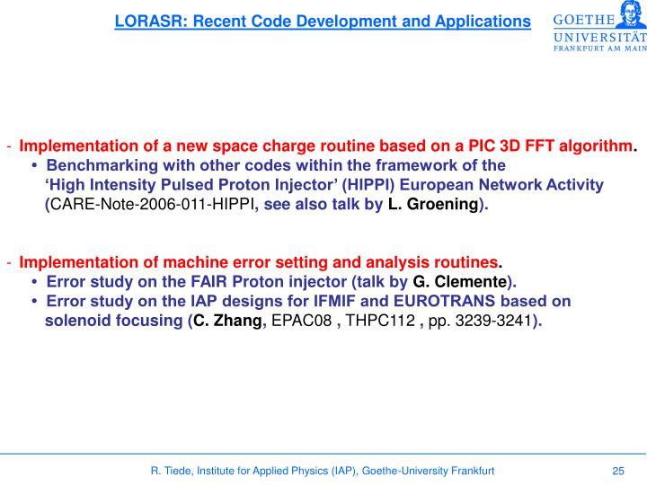 LORASR: Recent Code Development and Applications