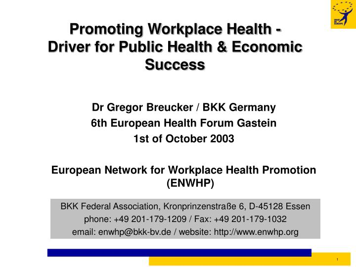 promoting workplace health driver for public health economic success n.