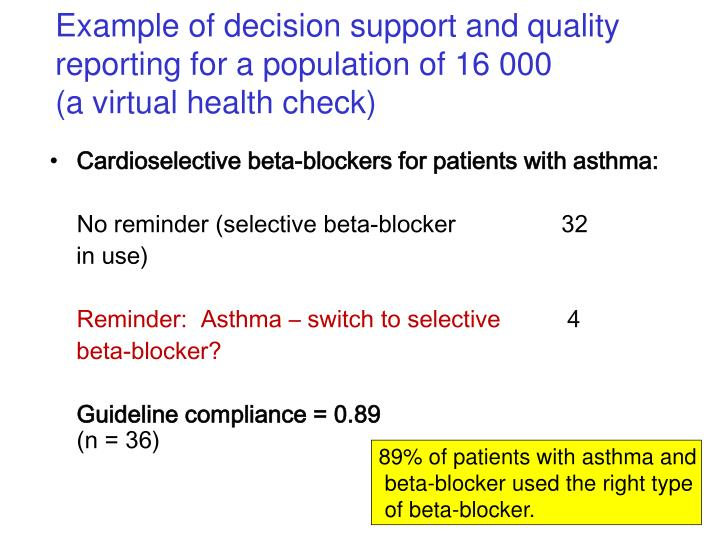 Example of decision support and quality reporting for a population of 16 000