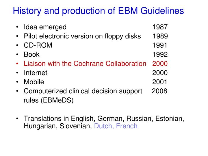 History and production of ebm guidelines