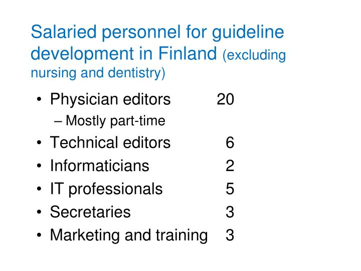 Salaried personnel for guideline development in Finland