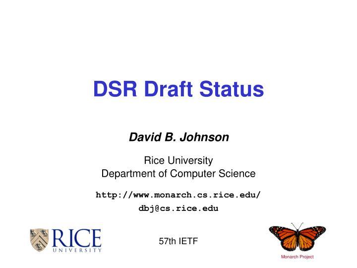 dsr draft status n.