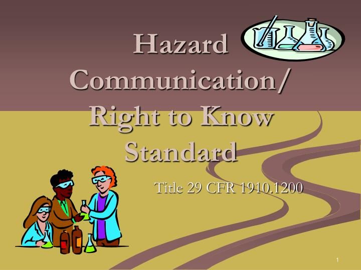Hazard communication right to know standard