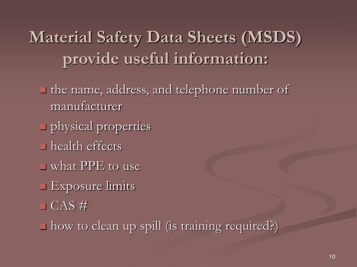 Material Safety Data Sheets (MSDS) provide useful information: