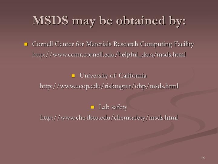 MSDS may be obtained by: