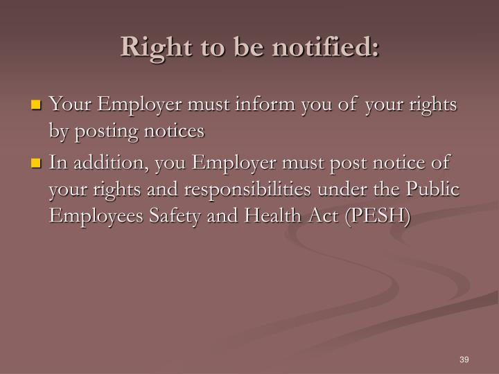 Right to be notified: